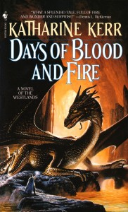 Deverry7 - Days of Blood and Fire